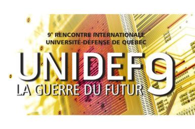 Participation à la conférence UNIDEF (Université-Défense) de Québec