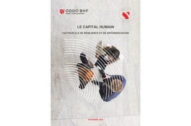 Eclairage sur l'analyse du capital humain dans le Livre Blanc d'ODDO BHF