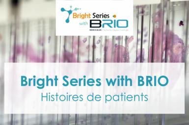Participation à la Bright Series – Histoires de patients