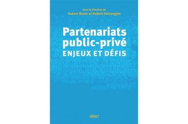 La chaire PPP publie l'ouvrage collectif : Partenariats public-privé : enjeux et défis