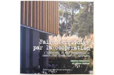 Publication de l'ouvrage «Faire territoire par la coopération»