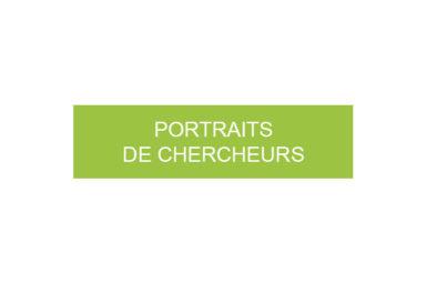 Portraits de chercheurs
